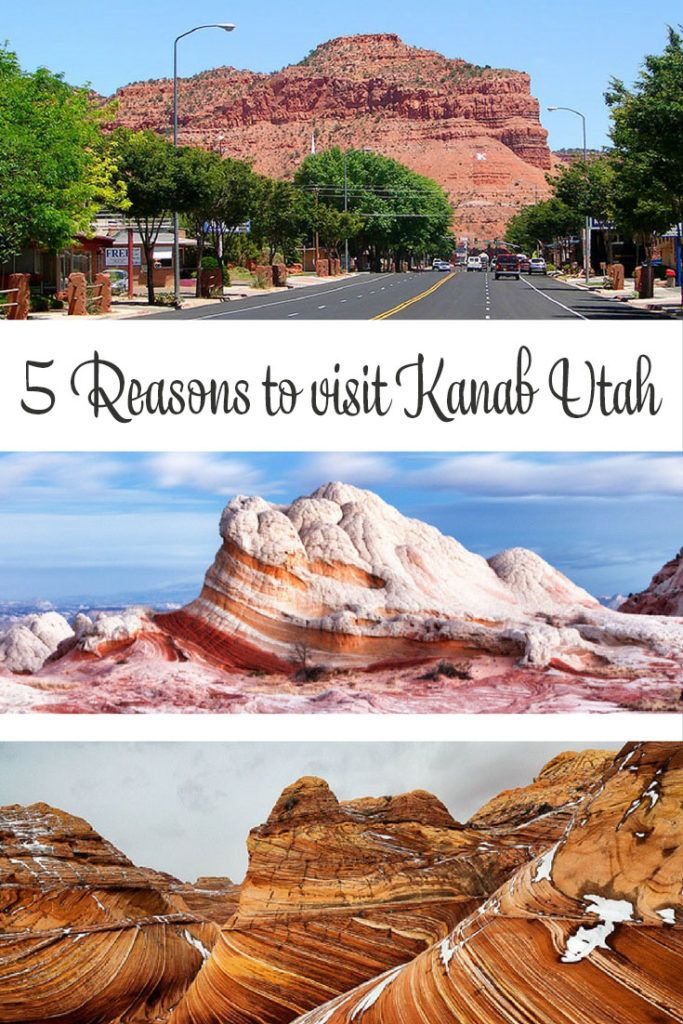 5 Reasons to visit Kanab Utah
