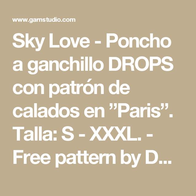 """Sky Love - Poncho a ganchillo DROPS con patrón de calados en """"Paris ..."""