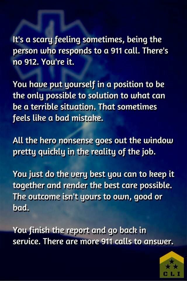 There are always more calls. Ems week, Emt quote