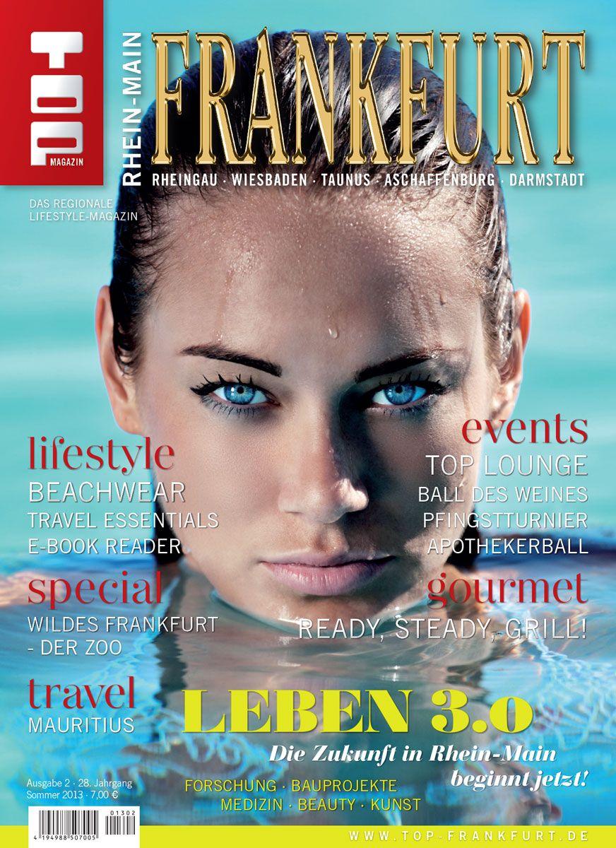 TOP Magazin Frankfurt Rhein-Main / Sommer 2013