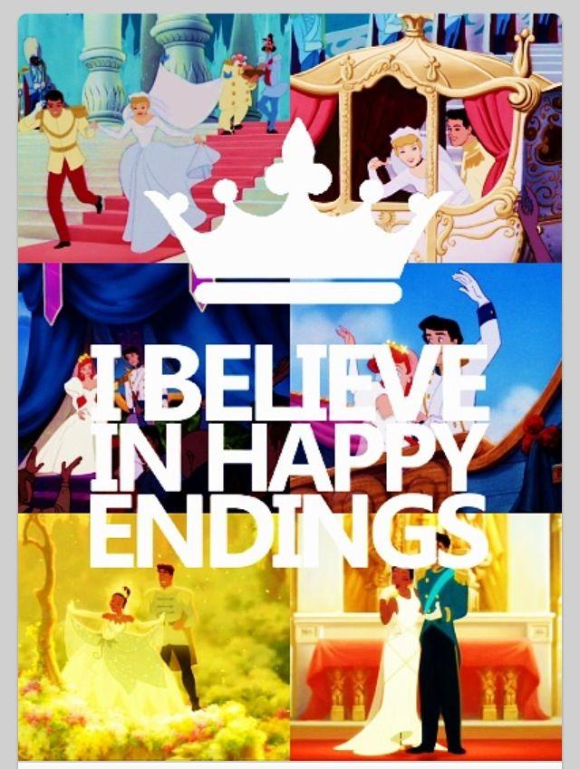 I Believe In Happy Endings Disney Wise Words Of Disney