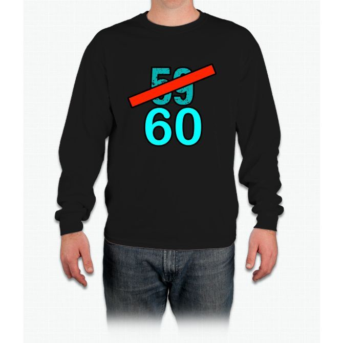 60th Birthday Gifts, 59 To 60 Long Sleeve T-Shirt