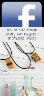 Photo of How To Make Custom Jewelry With Upcycled / Repurposed Supplies – Jewelrys  Learn…