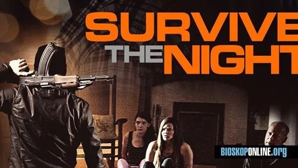 Nonton Survive the Night (2020) Film Bioskop Online