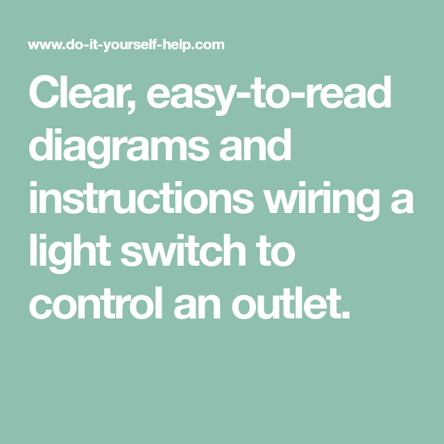 clear easy to read diagrams and instructions wiring a light switch rh uk pinterest com