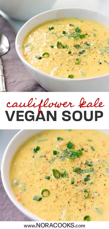 Super Creamy Vegan Cauliflower Kale Soup - Nora Cooks