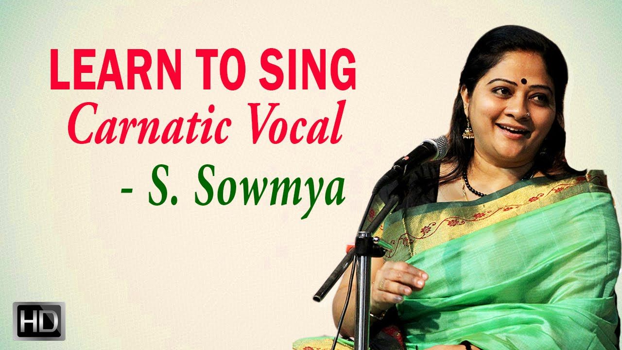 Learn to Sing CarnaticVocal Tuning & Sitting Posture