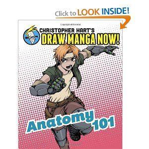 Anatomy 101: Christopher Hart's Draw Manga Now ...
