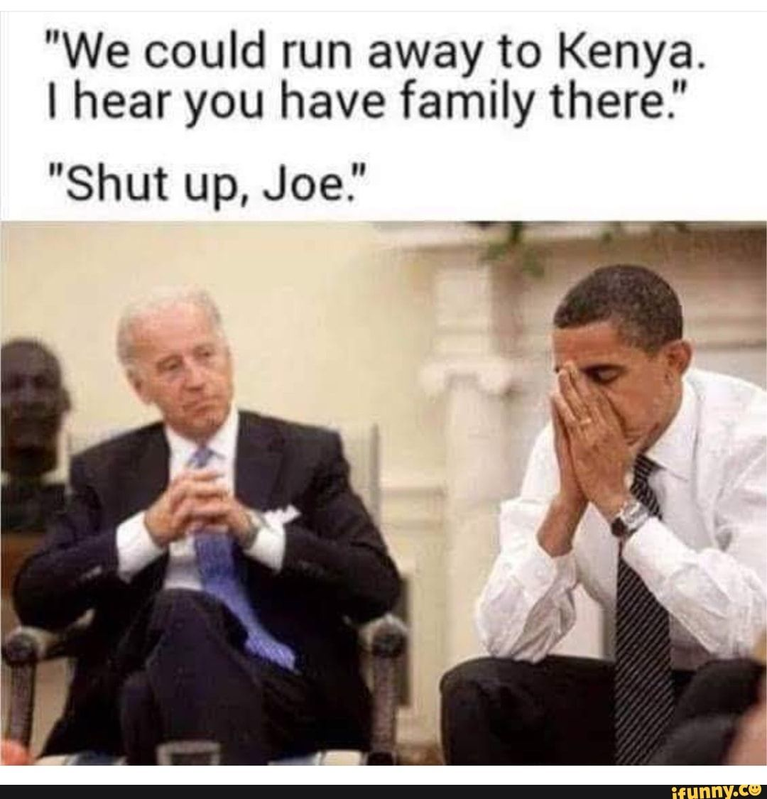 """We could run away to Kenya. I hear you have family there"