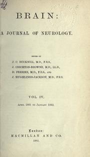 Brain. A journal of neurology. Vol. IV. 1882.
