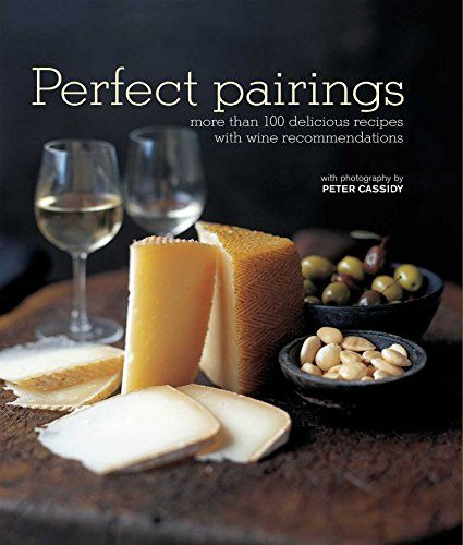 Wine Books - Perfect Pairings More than 100 delicious recipes with wine recommendations ** Check out the image by visiting the link.