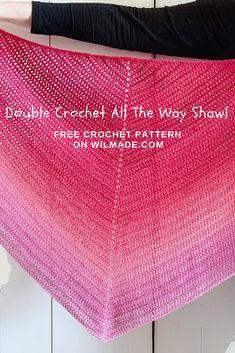 Easy crochet shawl pattern: Double Crochet All The Way Shawl
