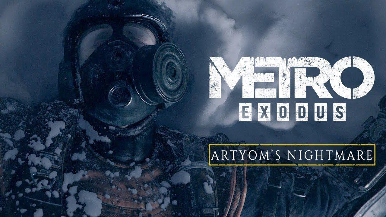 Metro Exodus - Artyom's Nightmare Trailer 2019 | gaming | Pinterest