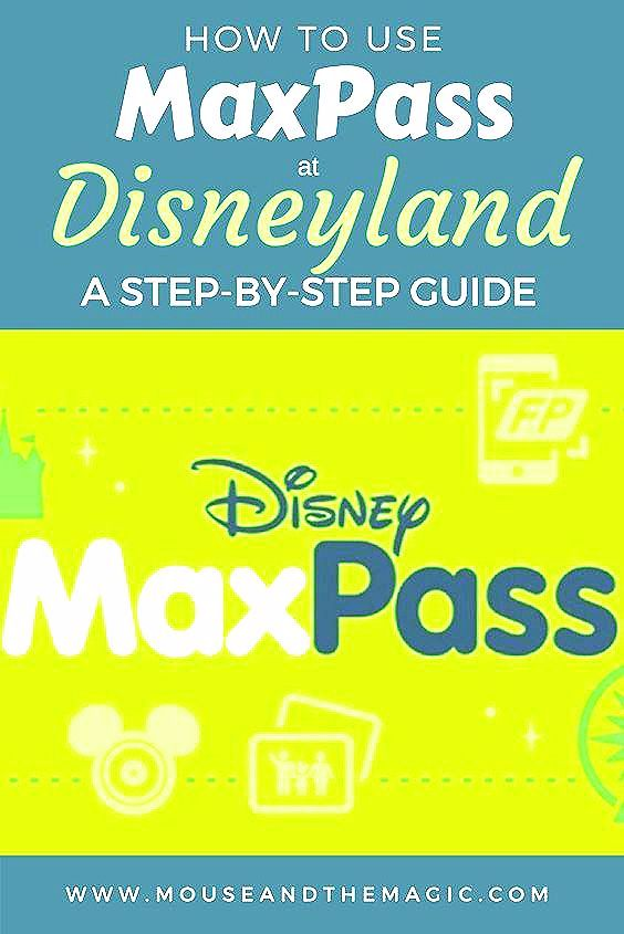 Photo of How to Use Maxpass at Disneyland