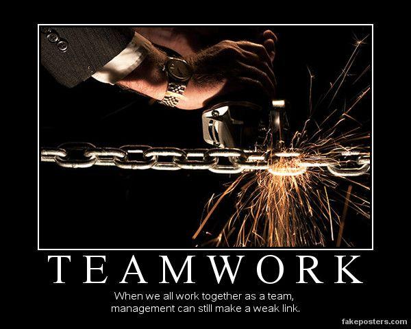 Teamwork Demotivational Poster My Style Demotivational Posters