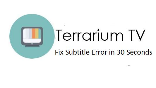 How to Fix Terrarium TV Subtitles Error? | Terrarium TV | Tv