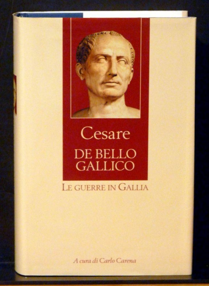 Cesare De Bello Gallico Le Guerre In Gallia 2007