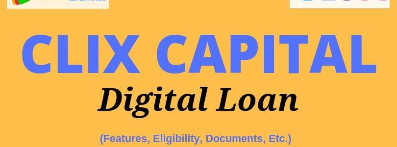 Http Www Dealsofloan Com Clix Capital Digital Loan All Details Eligibility And Other Factors Loan Personal Loans Bank Loan