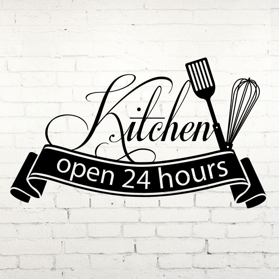 kitchen open 24 hours vinyl decal wall quotes decals on wall stickers for kitchen id=48297