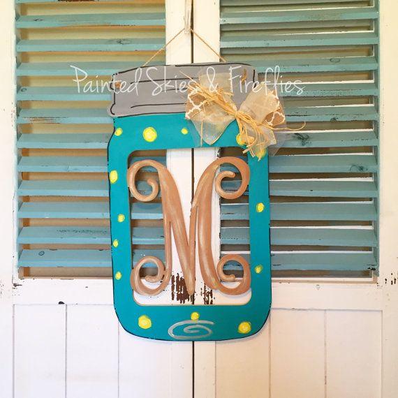Mason Jar Door Hanger / Mason Jar Initial / by paintedskyfirefly & Mason Jar Door Hanger / Mason Jar Initial / by paintedskyfirefly ... pezcame.com