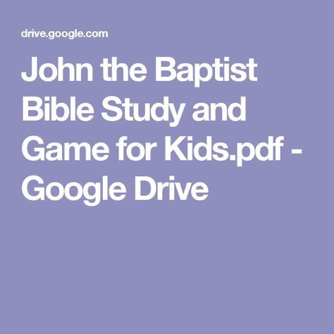 John the Baptist Bible Study and Game for Kids pdf - Google