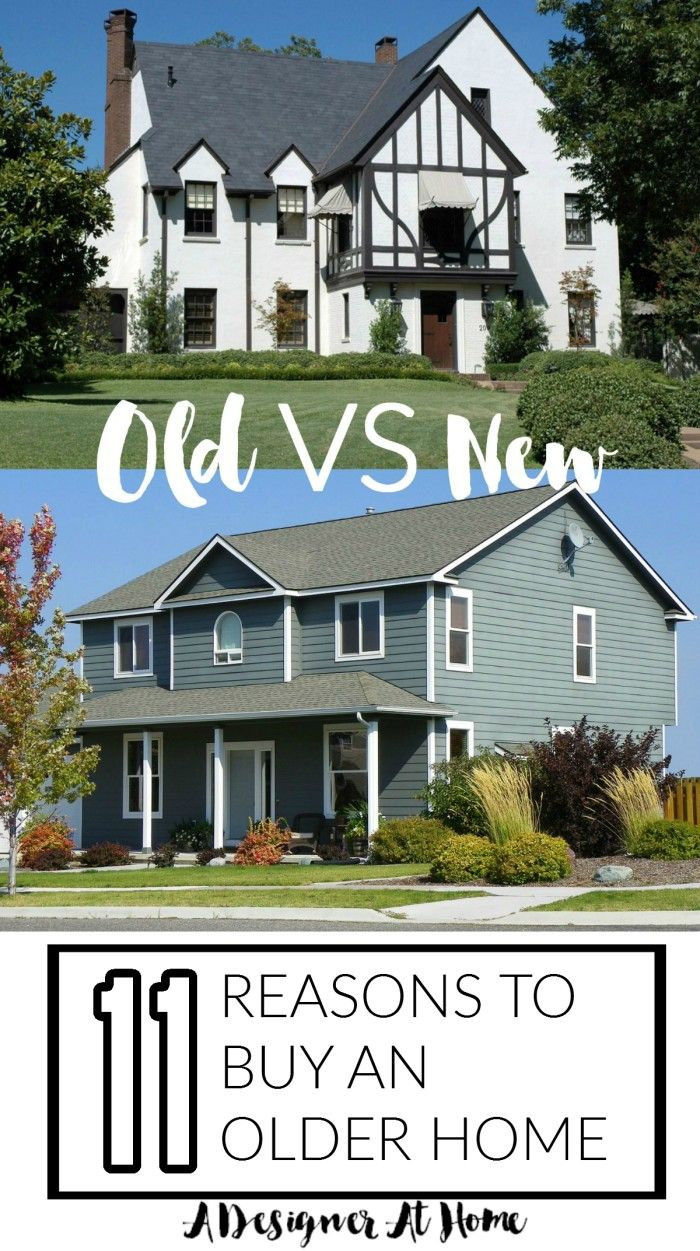 11 Reasons To Buy An Older Home Old Houses Old House Home