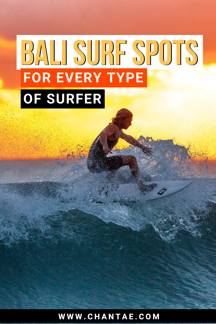 The Best Surf Spots In Bali For Every Type Of Surfer Chantae Was Here Best Surfing Spots Surfing Bali Surf