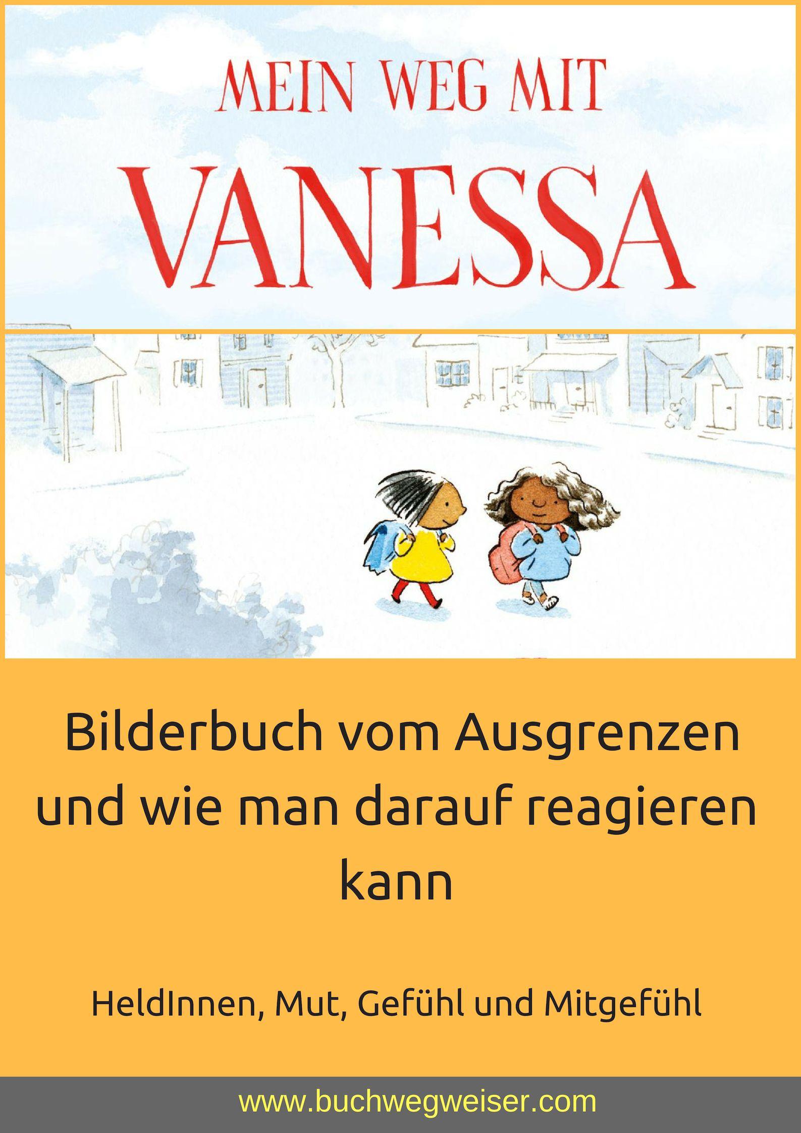 Mein Weg Mit Vanessa Bucher Fur Kinder Bilderbuch Kinderbucher