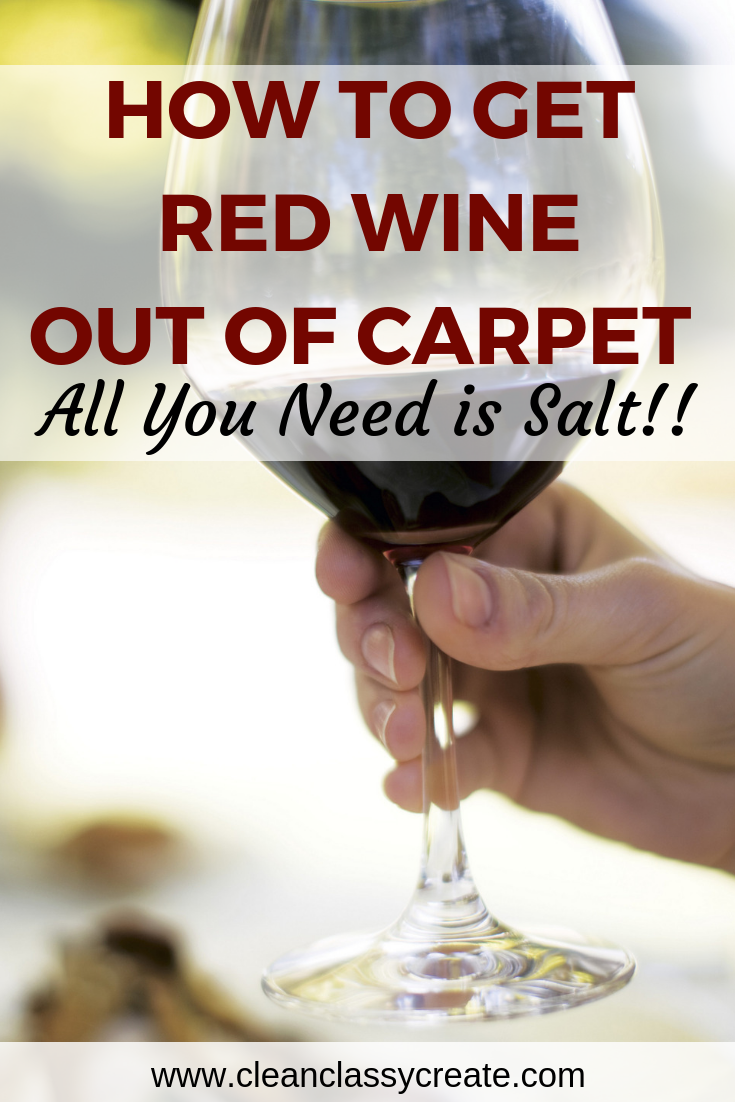 The Complete Guide To Get Red Wine Out Of Your Carpet Everything You Need Is In Your Kitchen Cabinet Red Wine Stains Carpet Red Wine Stains Red Wine Stain Removal