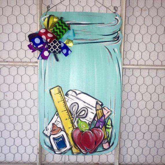 Back To School Teacher Mason Jar Door Hanger By Lauriecoledesigns