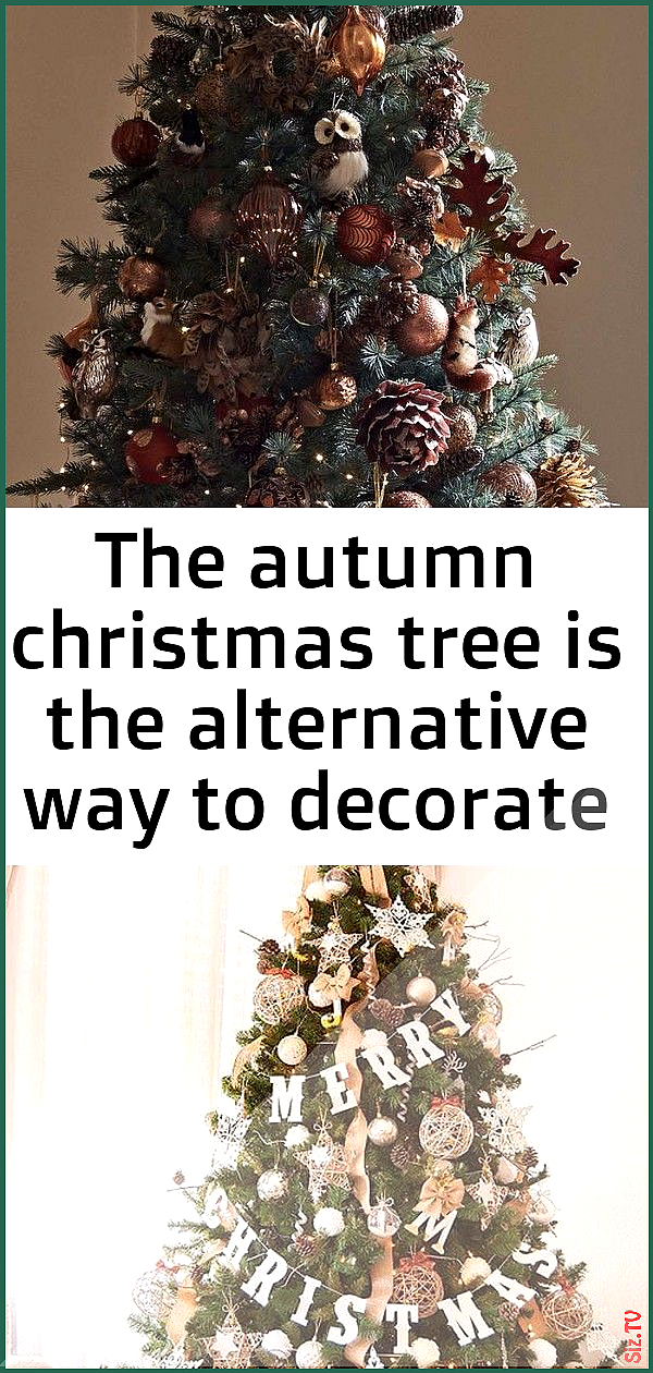 The autumn christmas tree is the alternative way to decorate this festive season 7 The autumn christmas tree is the alternative way to decorate this festive season 7 Stac...