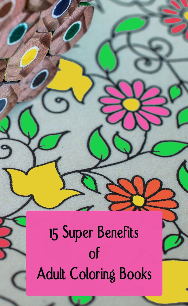 Grown up colouring books benefits - 15 Benefits Of Adult Coloring Books