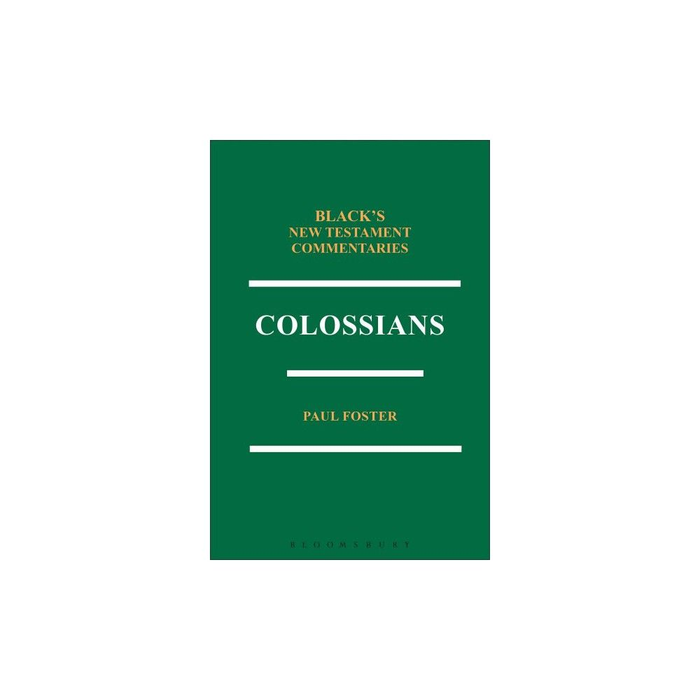 Colossians Bntc ( Black's New Testament Commentaries) (Hardcover)