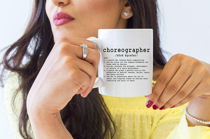 Choreographer Definition, Choreography Mug, Choreographer