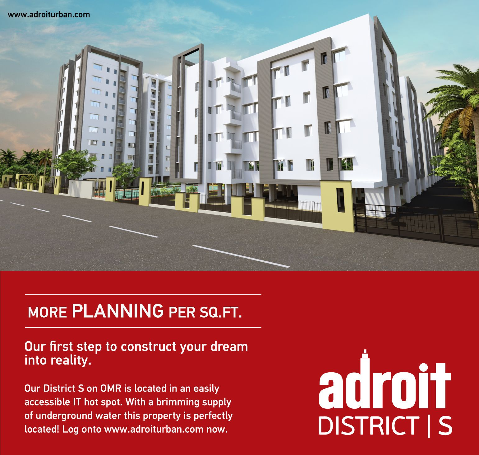We believe planning is bringing the future into the present.  Visit www.adroiturban.com or call 044 46-000-999 for more details.