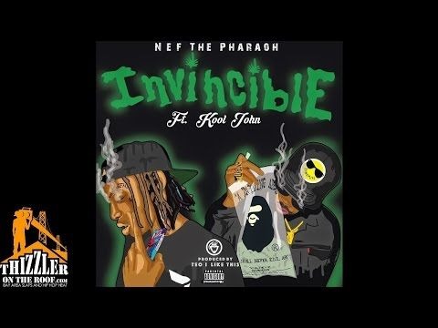 """JESSIE SPENCER: Nef The Pharaoh (@THErealNEF) featuring Kool John (@K00LJ0HN) - """"Invincible"""" (Produced By Teo Beats)"""