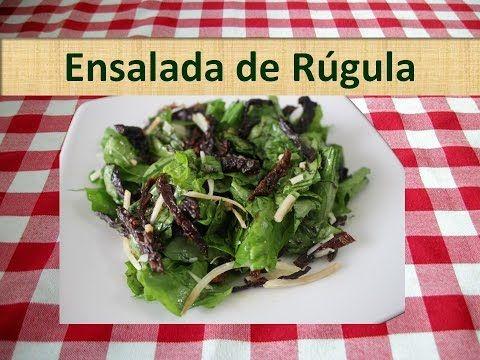 Como Hacer Rugula Ensalada De Rugula Y Tomates Secos Youtube