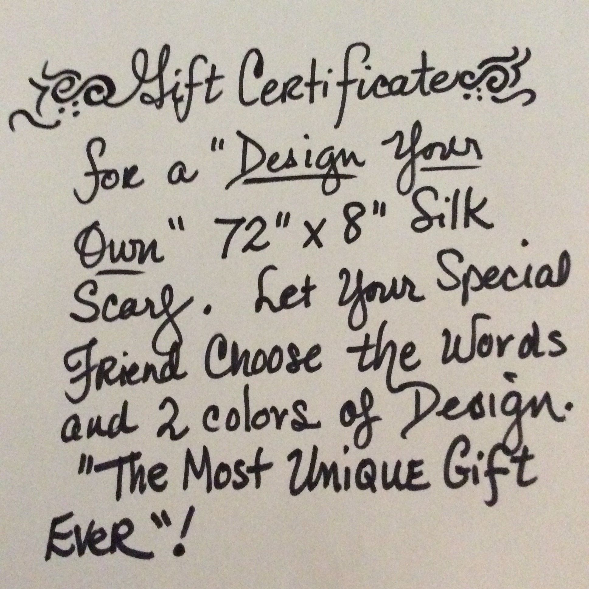 gift certificate for a design your own silk scarf gift