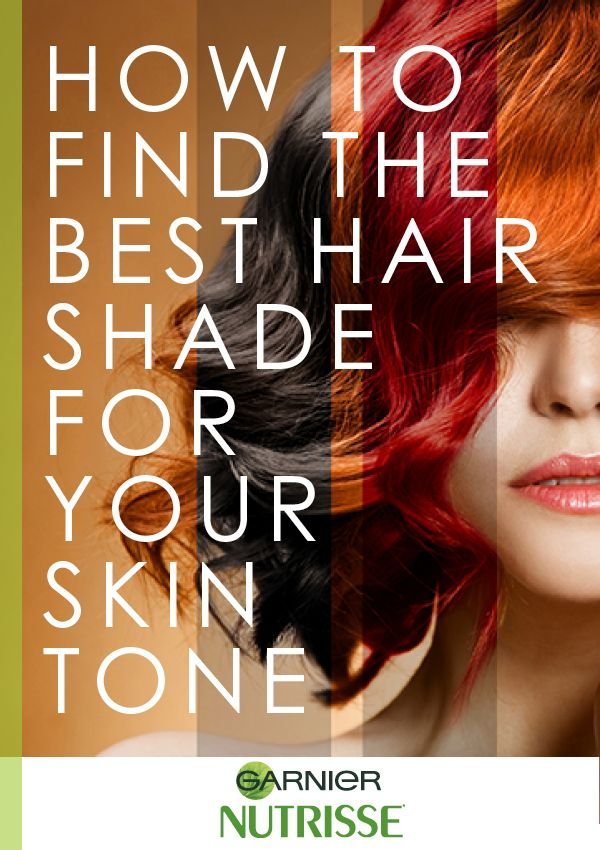 The Best Hair Shade For Your Skin Tone Beautiful Skin Pinterest