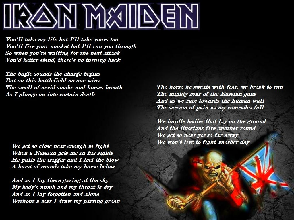 Iron Maiden - The Trooper. My fav from this classic metal ... Horns Lyrics