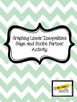 Graphing Linear Inequalities Sage and Scribe | Classroom Creativity
