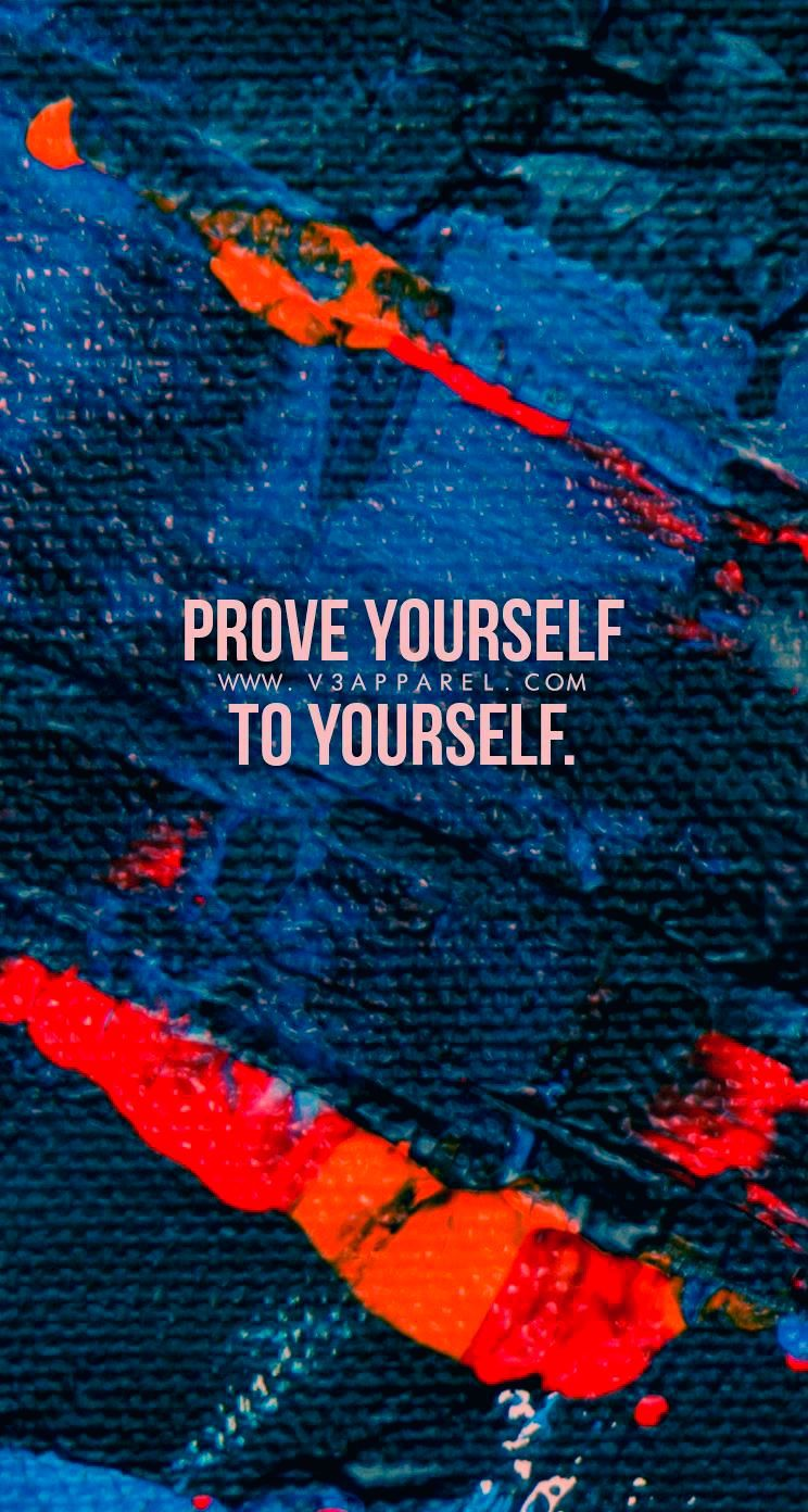 Prove yourself to yourself. Download this FREE wallpaper @ www.V3Apparel.com/MadeToMotivate and many...