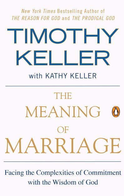 Read a free sample or buy The Meaning of Marriage by Timothy Keller