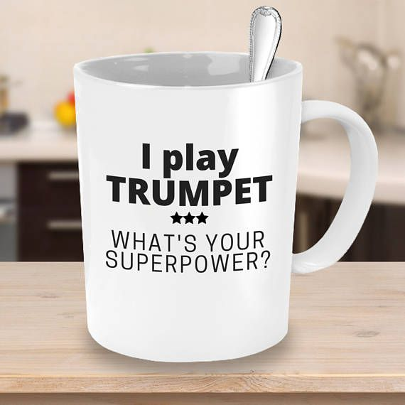 I Play Trumpet What's your Superpower? - Coffee Mug - Unique Gift ideas #superherogifts