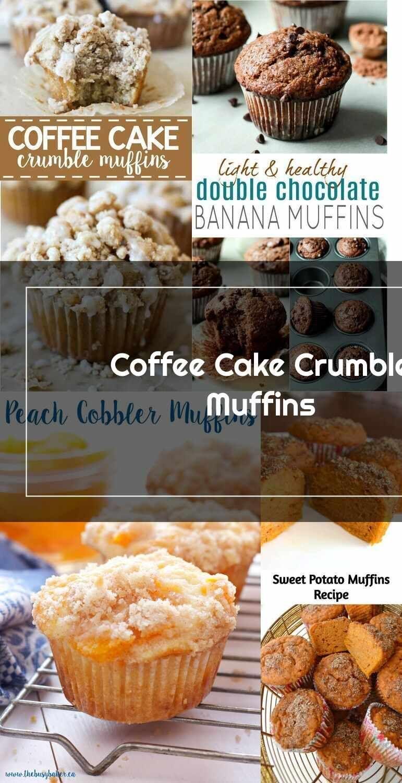 Muffins Coffee Cake Crumble Muffins Di 2020