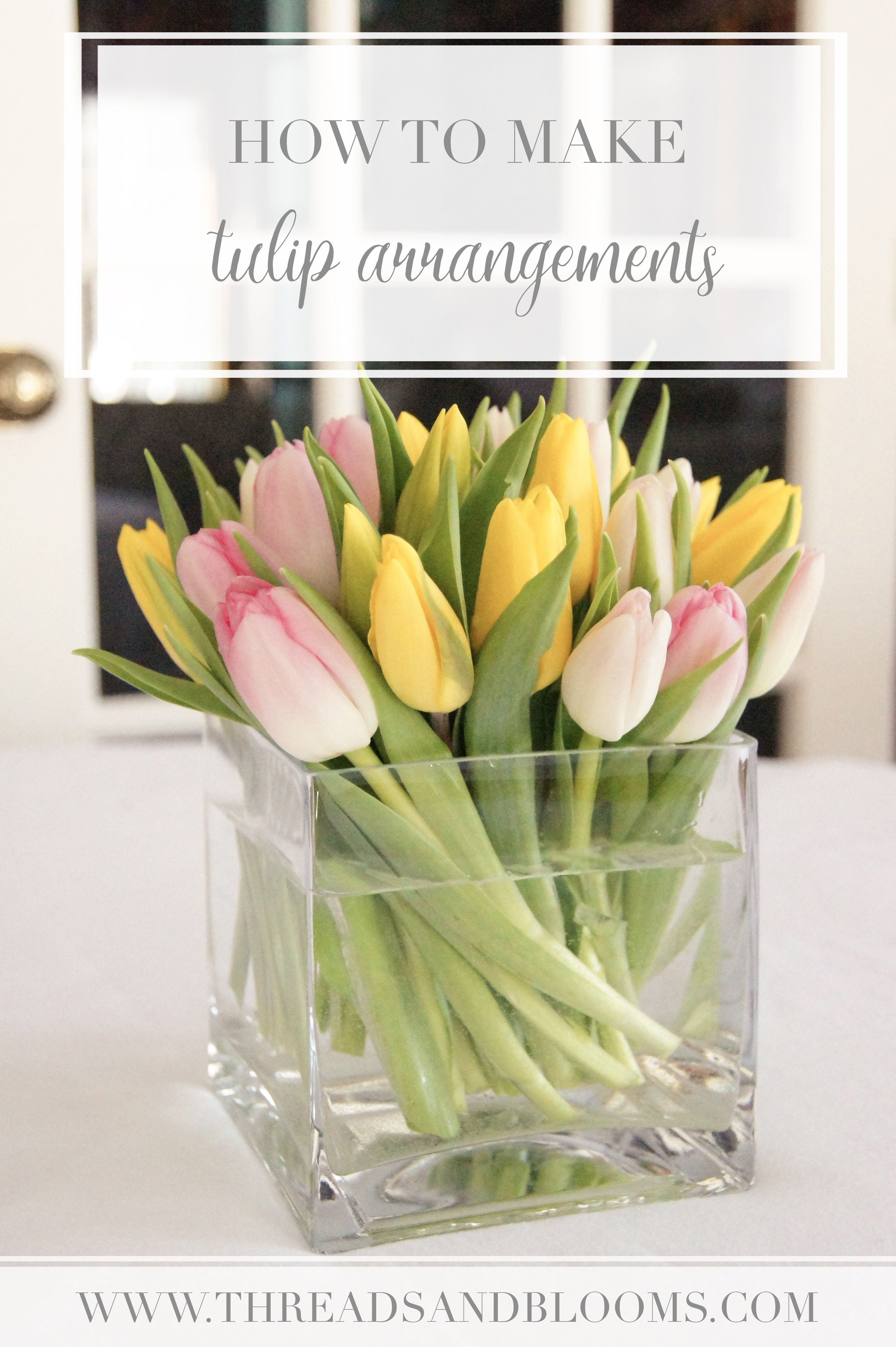 4 Tulip Arrangements Step By Step How To Make A Tulip Arrangement Tulips Arrangement Fresh Flowers Arrangements Spring Flower Arrangements