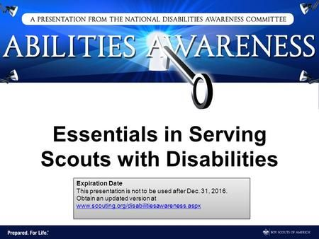Essentials in Serving Scouts with Disabilities Expiration Date This