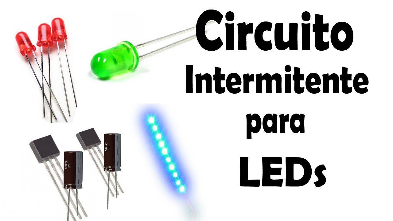 Circuito Led : Cómo hacer un circuito intermitente para leds y tiras led muy fácil