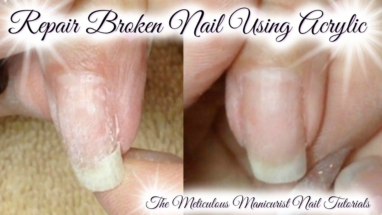 How To Repair Broken Cracked Ripped Torn Natural Nail With Acrylic Patch Nail Tutorials Natural Nails Repair Broken Nail