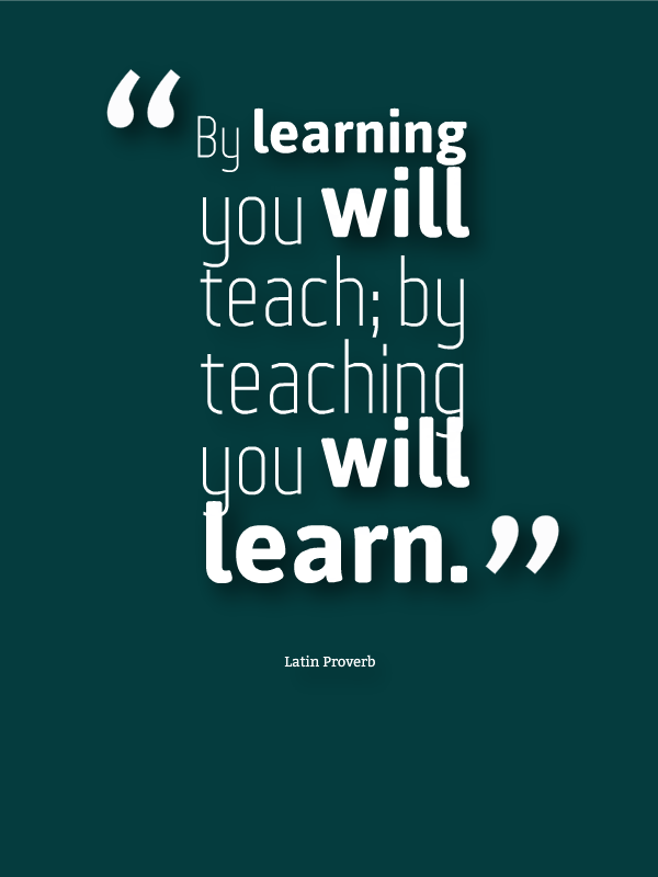Education Quotes For Teachers Endearing By Learning You Will Teach.teaching You Will Learn Quotes